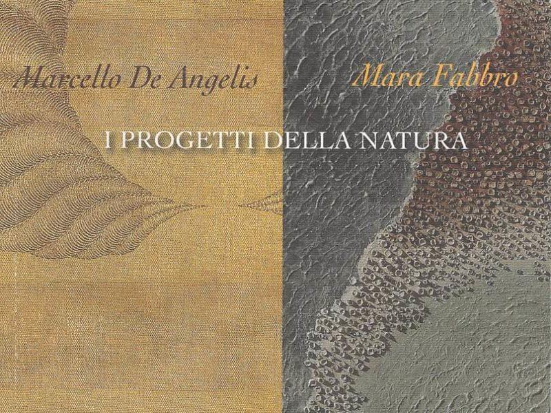 Marcello De Angelis, Mara Fabbro, i progetti della natura