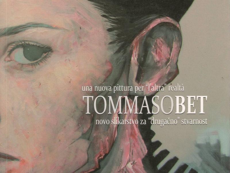 "Tommaso Bet, una nuova pittura per l' ""altra"" realtà"