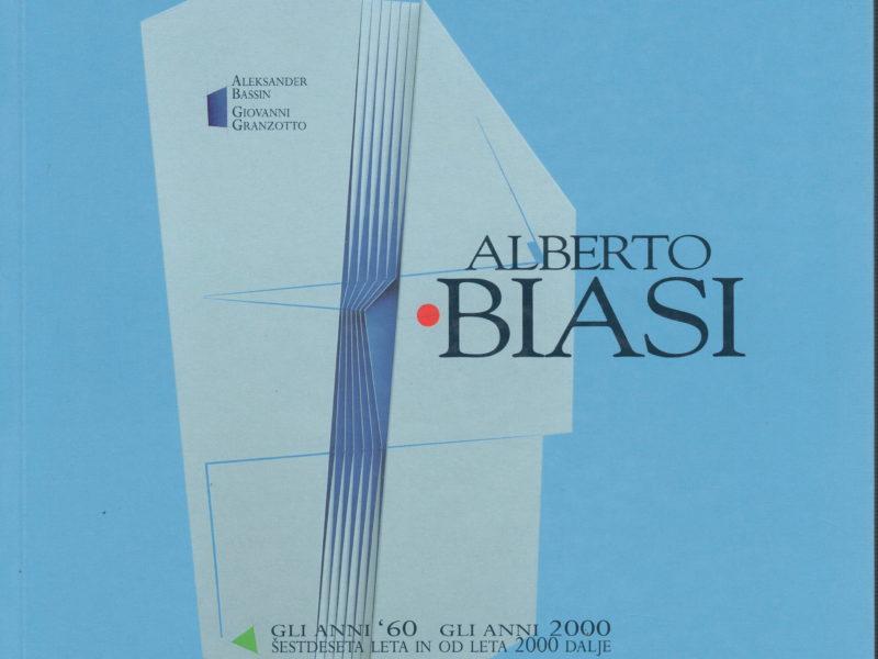 Alberto Biasi. Gli anni '60 gli anni 2000