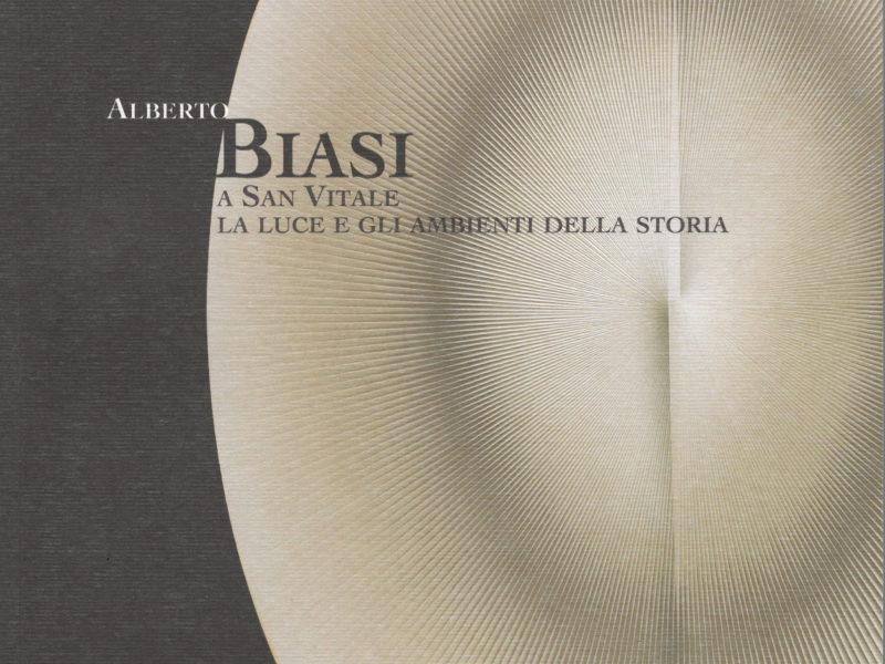 Alberto Biasi a San Vitale, la luce e gli ambienti della storia