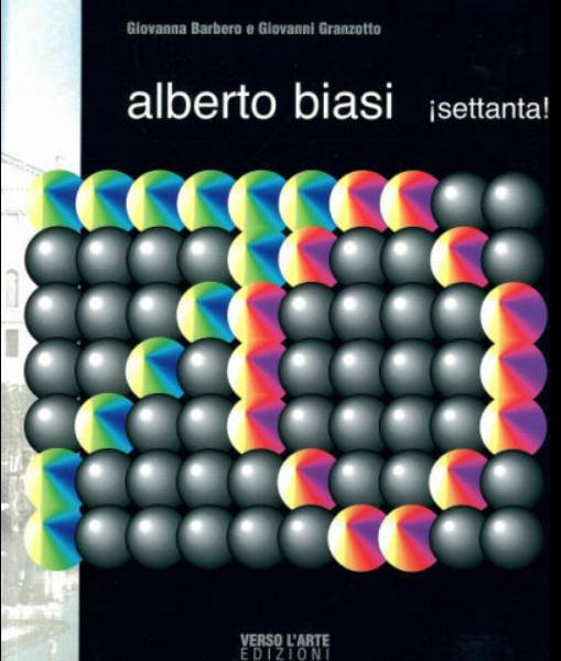 Alberto Biasi ¡Settanta!
