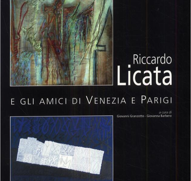 Riccardo Licata e gli amici di Venezia e Parigi