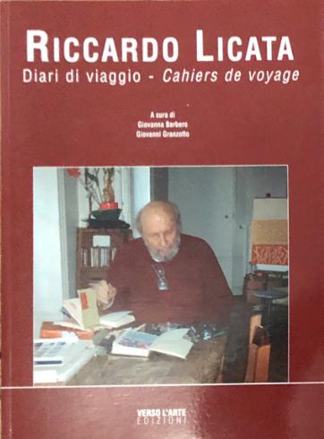 Riccardo Licata. Diari di viaggio – Cahiers de voyage