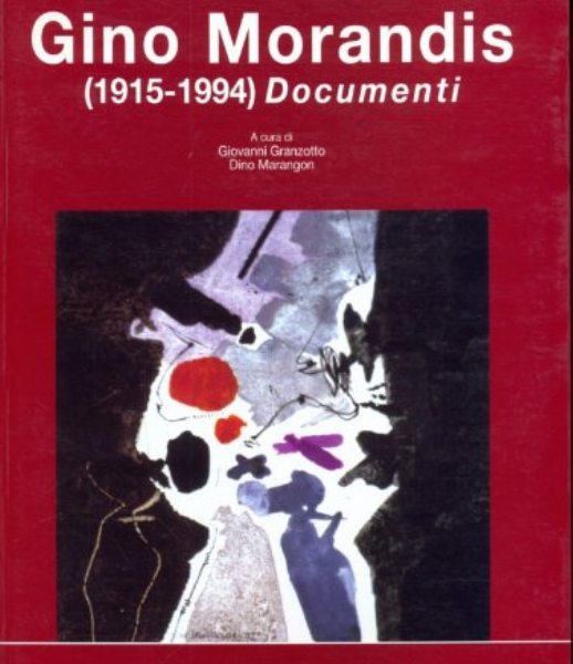 Gino Morandis. Documenti
