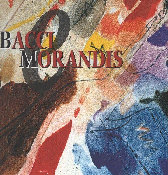 Spazialismi a confronto: Bacci e Morandis