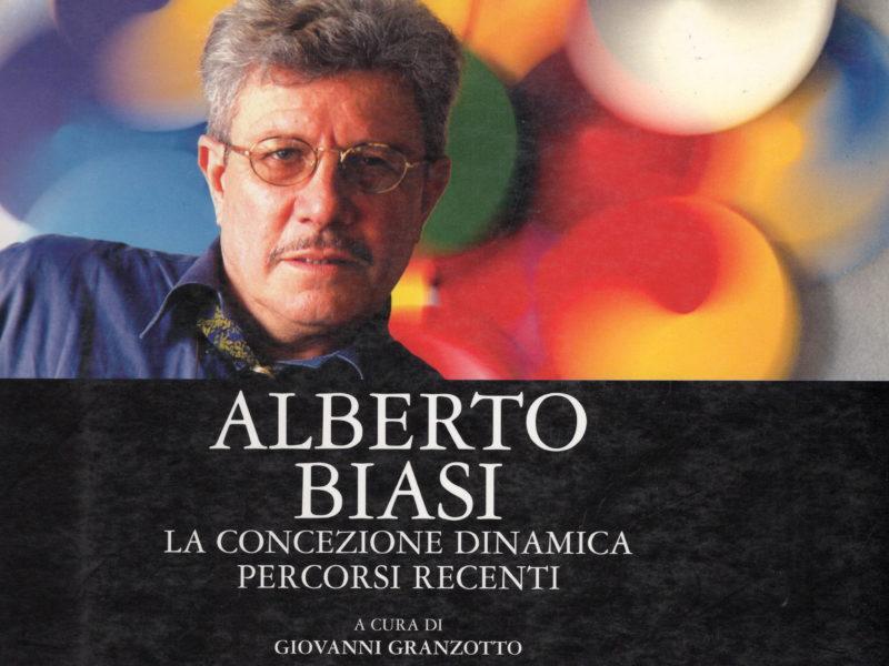 Alberto Biasi. La concezione dinamica. Percorsi recenti