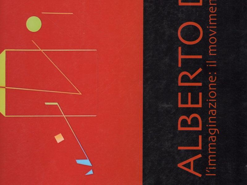 Alberto Biasi. L'immaginazione: il movimento, lo spazio