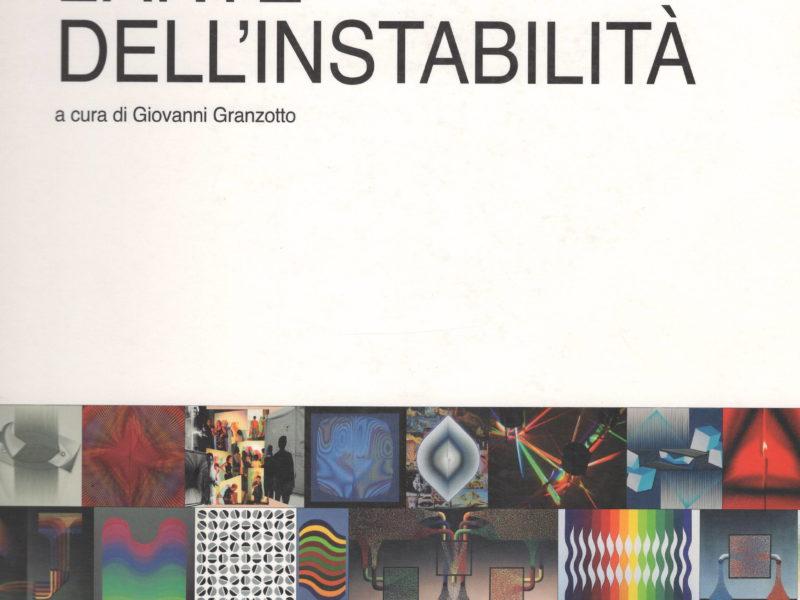 Alberto Biasi e Julio Le Parc. L'arte dell'instabilità