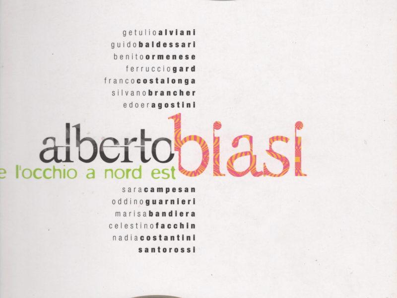 Alberto Biasi e l'occhio a nord est