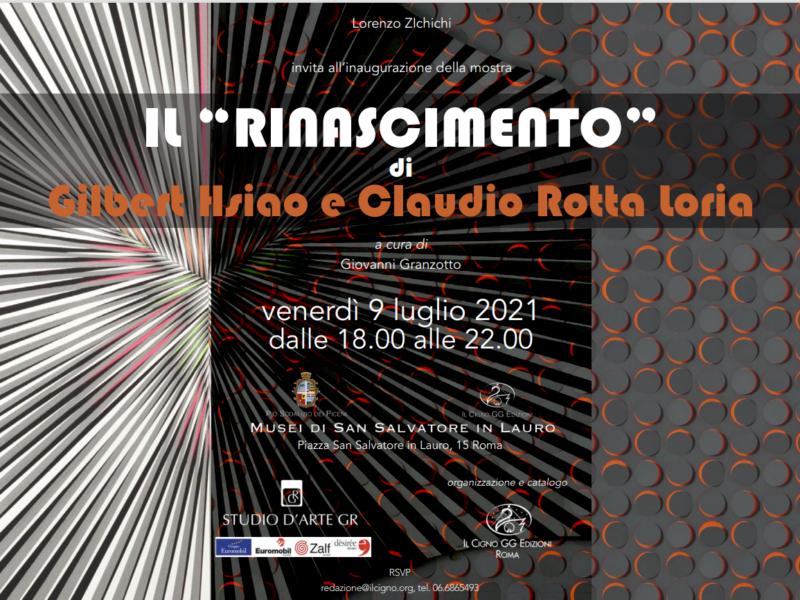 """Il 9 luglio inaugura a Roma ll """"Rinascimento"""" di Gilbert Hsiao e Claudio Rotta Loria"""