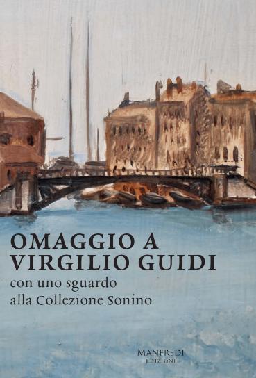 Omaggio a Virgilio Guidi con uno sguardo alla collezione Sonino